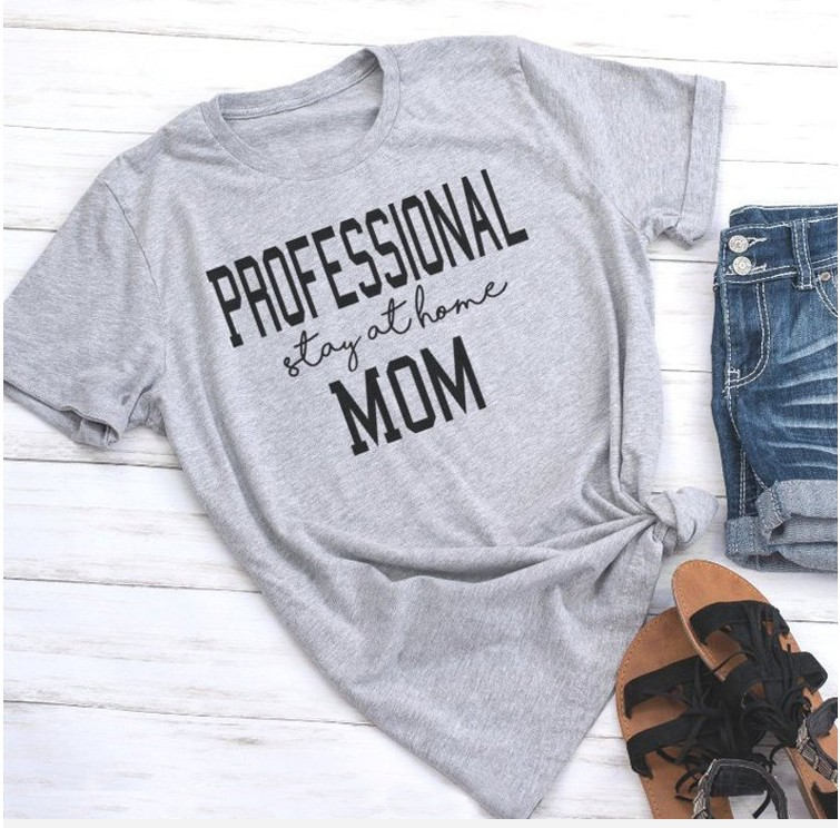 Professional Stay at Home Mom T-shirt